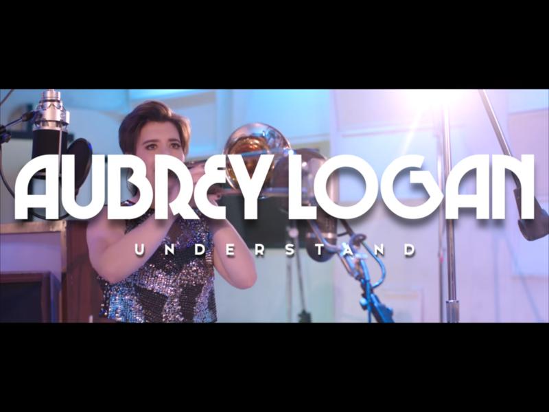 Aubrey Logan – Understand (OFFICIAL VIDEO)